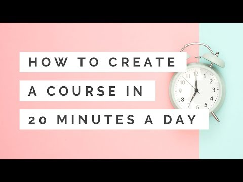 How to Create an Online Course in 20 Minutes a Day - YouTube