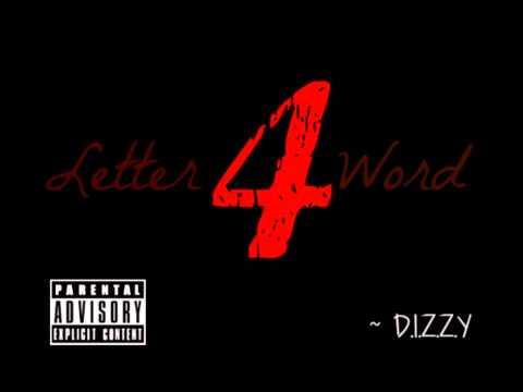 D.I.Z.Z.Y - 4 Letter Word (Prod. Soundz) {AUDIO}