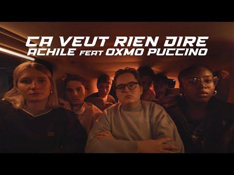 Achile - Ça veut rien dire (feat. Oxmo Puccino)