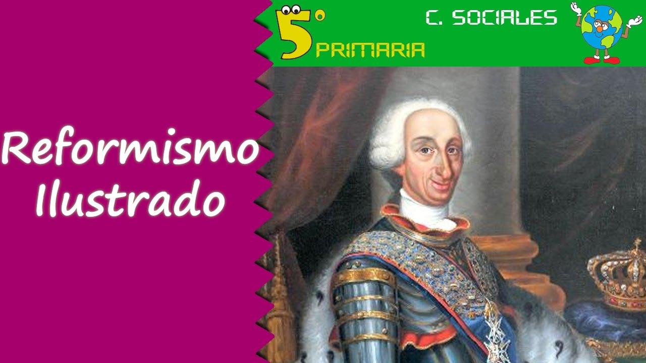 Reformismo Ilustrado. Sociales, 5º Primaria, Tema 8