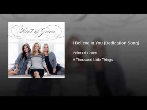 Música I Believe In You (Dedication Song)