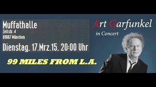 Art Garfunkel - 10 - 99 MILES FROM L.A. - München Muffathalle 17.03.2015 [FULL CONCERT Audio]