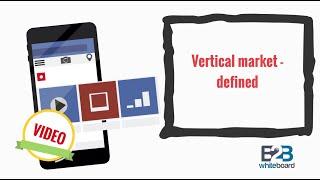 Vertical market - defined