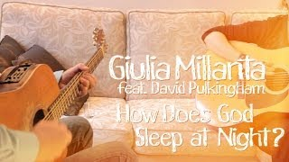 Giulia Millanta - How Does God Sleep at Night? | Hole of Music