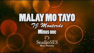 MALAY MO TAYO   TJ Monterde | Minus One | Karaoke