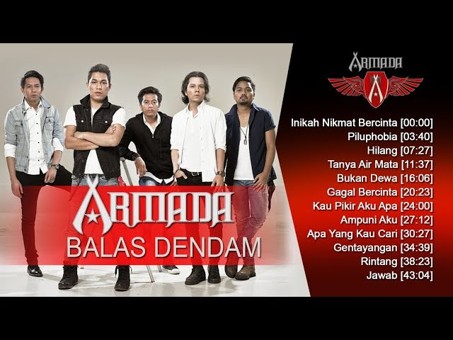 Armada Band Album Balas Dendam 2008 Lagu Terbaik