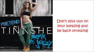 Tinashe Ft. Young Jeezy, Asap Rocky   Pretend Remix (lyrics)
