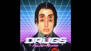 Falling In Reverse   Drugs Lyrics