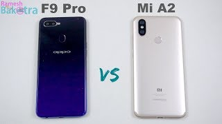 Oppo F9 Pro vs Mi A2 SpeedTest and Camera Comparison