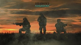 Shadows of Soldiers first trailer!