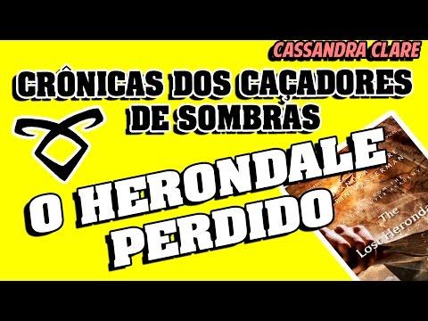 Resenhando | O Herondale Perdido - Caçadores de Sombras