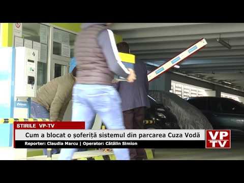 Cum a blocat o șoferiță sistemul din parcarea Cuza Vodă