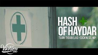 Tuan Tigabelas X Sickness MP - Hash Of Haydar