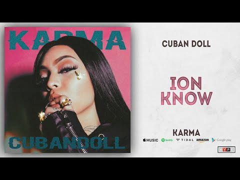 "Cuban Doll – ""Ion Know"""
