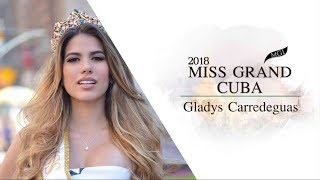 Gladys Carredeguas Miss Grand Cuba 2018 Introduction Video