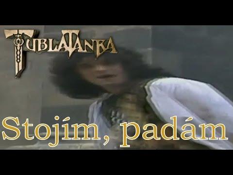 Tublatanka - Stojím, padám (Oficialny Videoklip)