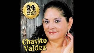 Chayito Valdez - 24 Kilates de Oro (Disco Completo)