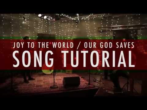 Joy To The World/Our God Saves - Youtube Tutorial Video