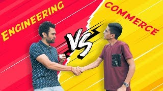 engineering vs commerce   DUDE SERIOUSLY