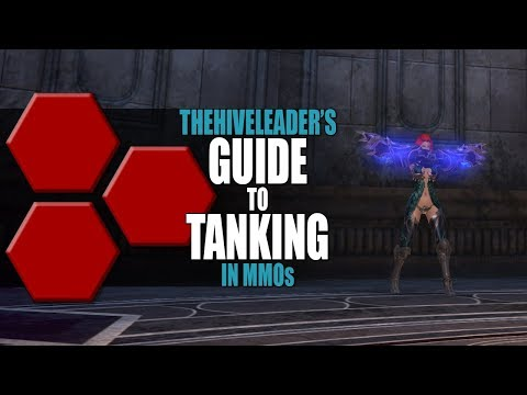 TheHiveLeader's Guide to Tanking in MMOs