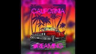 California Dreaming Ft. DavyLoc