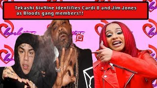 Part 3 Tekashi 6ix9ine identifies Cardi B &Jim Jones as Bloods gang members+Who COSIGNED 69??