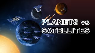 Planet and Satellite  difference