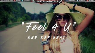 (Free) RnB Rap Beat Instrumental Music 2017   @HussamBeats - Feel 4 U #Instrumentals