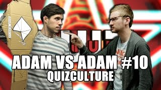 Adam Vs. Adam #10: QuizCulture