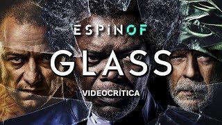 Crítica 'GLASS' | Opinión