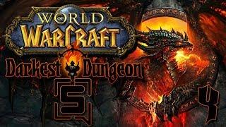 World of Warcraft - Darkest Dungeon - Stream VOD #4