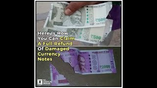 Here Is How You Can Claim A Full Refund Of Damaged Currency Notes