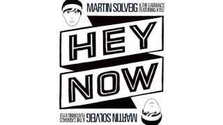 Martin Solveig & The Cataracs Feat. Kyle - Hey Now