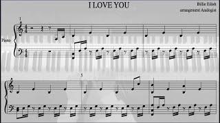I Love You - Billie Eilish/빌리 아일리시 - 피아노 악보