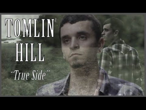 Tomlin Hill – True Side: Music