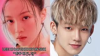 LEE HI - 한두 번 (1, 2) (Feat. CHOI HYUN SUK of TREASURE)