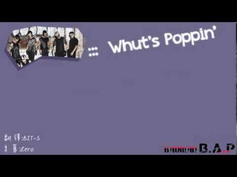 【繁中字】B.A.P - Whut's Poppin'