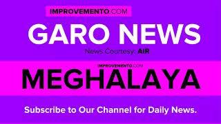 (Garo) 02 February 2019 Meghalaya News (Current Affairs) AIR