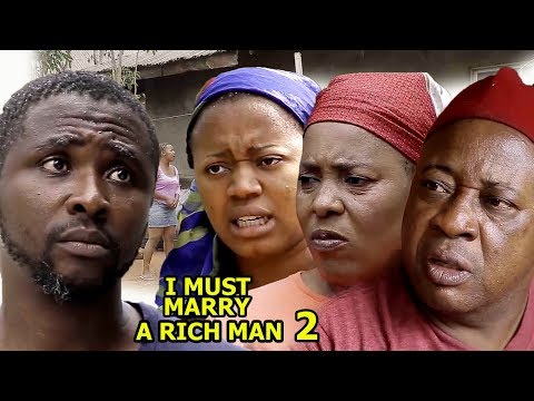 I Must Marry A Rich Man Season 2 - 2018 latest Nigerian Nollywood Movie Full HD | YouTube Movies