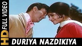 Duriya Najdikiya Ban Gayi | Kishore Kumar, Asha Bhosle