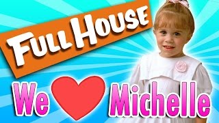 """Top 10 Reasons Michelle Tanner from """"Full House"""" is the BEST"""
