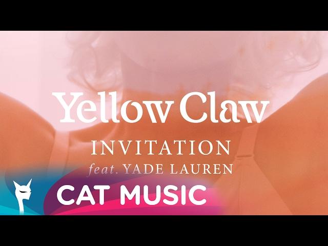 Versuri yellow claw feat yade lauren invitation lyrics versuri yellow claw feat yade lauren invitation videoclip stopboris Image collections