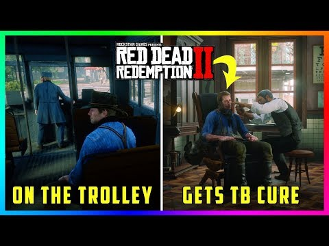 What Happens If Arthur Gets Tuberculosis While Riding On The Trolley In Red Dead Redemption 2?