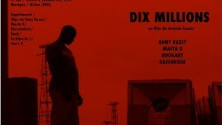 preview picture of video 'Foniké 2012/ Dix Millions'