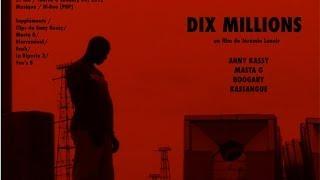 preview picture of video 'Foniké 2012/ Dix Millions'