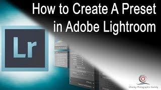 Creating a preset in Adobe Lightroom