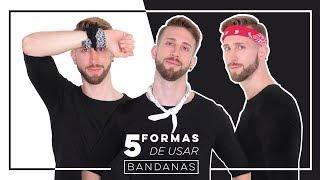 5 FORMAS DE USAR BANDANAS