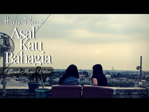 HANIN DHIYA - ASAL KAU BAHAGIA (Official Music Video) 2018 Mp3