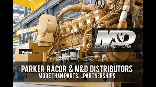 M&D Distributors & Parker Racor - A Great Partnership