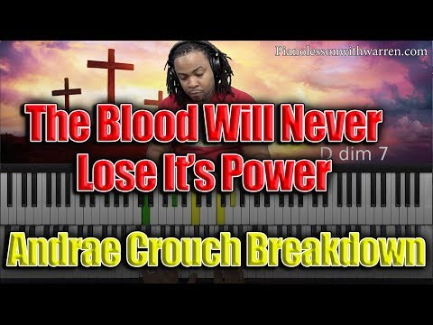 #96: The Blood Will Never Lose Its Power - Andrae Crouch Breakdown